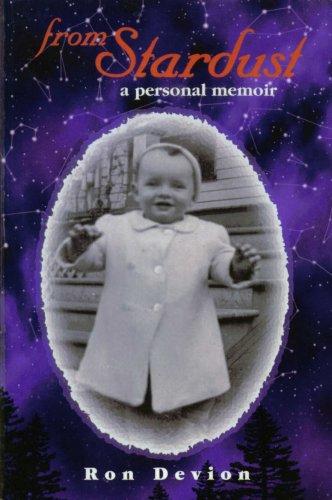 From Stardust: A Personal Memoir