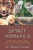 Pocket Guide to Spirit Animals, Steven D. Farmer, 1401939651