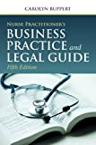 Image de Nurse Practitioner's Business Practice and Legal Guide