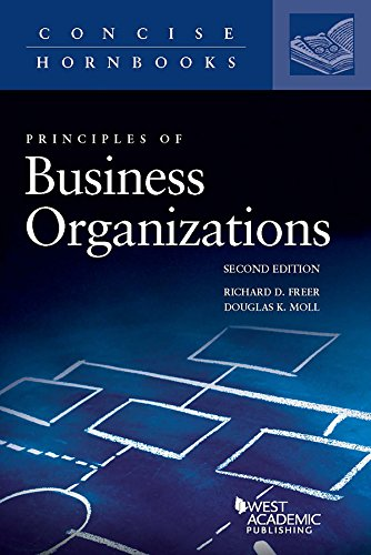 Principles of Business Organizations (Concise Hornbook Series)