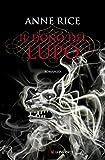 Il dono del lupo: Le cronache del lupo (Italian Edition)