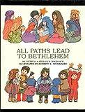 All Paths Lead to Bethlehem, Patricia C. McKissack and Fredrick L. McKissack, 0806622652