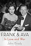 Frank & Ava: In Love and War