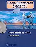 Deep-Submicron CMOS ICs 9789055761289