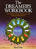 The Dreamer's Workbook, Nerys Dee, 0850307058