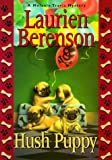 Hush Puppy, Laurien Berenson and Kensington Publishing Corporation Staff, 1575664690