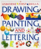 Drawing, Painting, Lettering, Anna Claybourne, 0746023812