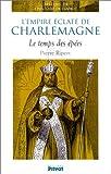 Image de L'Empire éclaté de Charlemagne : Le Temps des épées