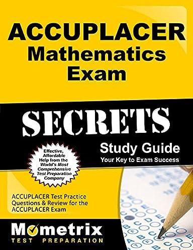 accuplacer mathematics exam secrets workbook accuplacer test rh amazon com