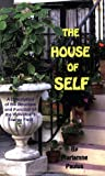 The House of Self, Diane Kennedy Pike, 0916192490