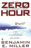 Zero Hour, Benjamin E. Miller, 0451410009