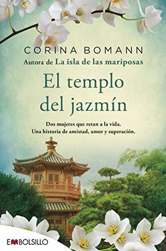 El templo del jazmín (Spanish Edition)