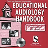 Educational Audiology Handbook, Johnson, Cheryl Deconde and Benson, Peggy V., 0769301193