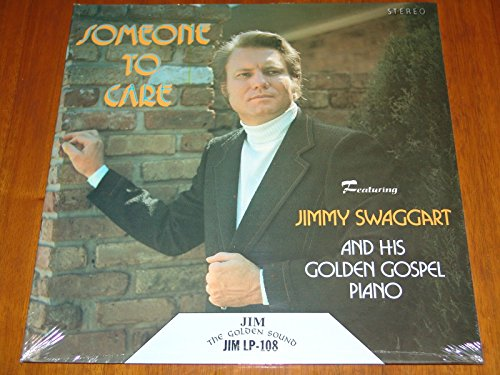 Someone to Care - Featuring Jimmy Swaggart and His Golden Gospel Piano