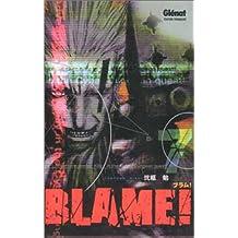 BLAME T.07