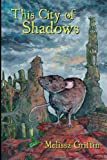 This City of Shadows, Melissa Griffin, 1480257532