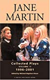 Collected Plays, 1996-2001, Martin, Jane, 1575252724