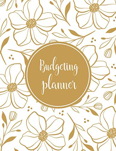 Budgeting Planner: Expense Finance Budget By A Year Monthly Weekly & Daily Bill Budgeting Planner And Organizer Tracker Workbook Journal | Gold Floral ... Business Money Notebook Planning Worksheets) ()
