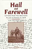 img - for Hail and Farewell: Letters from Two Brothers Killed in France in 1916 book / textbook / text book