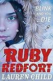 Blink and You Die (Ruby Redfort, Book 6)