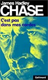 c est pas dans mes cor james hadley chase english and french edition