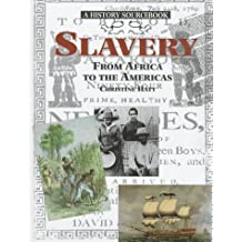Slavery: From Africa to the Americas