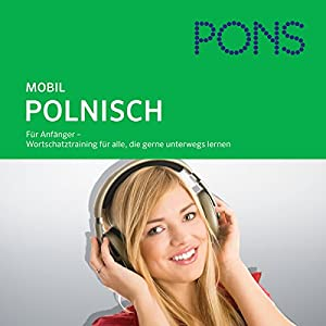 Polnisch Wortschatztraining. PONS Mobil Wortschatztraining Polnisch Hörbuch