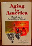 img - for Aging in America: Readings in social gerontology book / textbook / text book