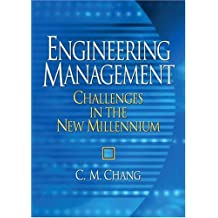 Engineering Management: Challenges in the New Millennium