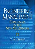 img - for Engineering Management: Challenges in the New Millennium book / textbook / text book