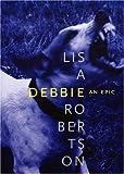 Debbie, Lisa Robertson, 0921586612