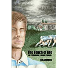 The Touch of Life
