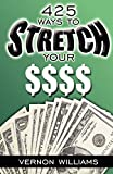 425 Ways to Stretch Your $$$$