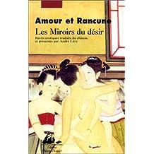 Miroirs du désir (Les): Amour et rancune