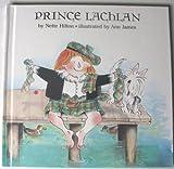 Prince Lachlan, Nette Hilton, 0531084639