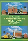 Cut and Assemble a 19th Century Mill Town, Edmund V. Gillon, 048627473X