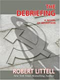 The Debriefing, Robert Littell, 0786271620