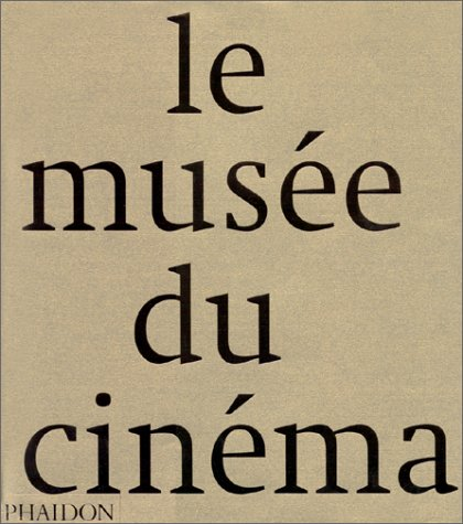 Le Musée du Cinéma
