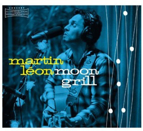 Moon Grill Martin Leon Unidisc Music Int'l & World Music Pop