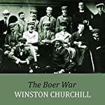 The Boer War | Winston Churchill