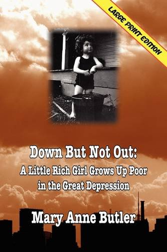 Download Down But Not Out: (LARGE PRINT EDITION) ebook