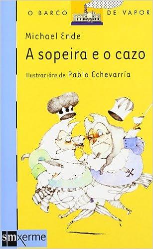 Lanzamiento de eBookStore: A sopeira e o cazo (Barco de Vapor Azul) en español PDF ePub MOBI