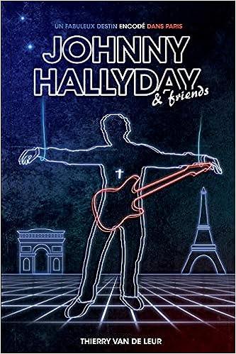 Amazon Fr Johnny Hallyday Un Fabuleux Destin Encode Dans