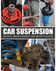 Car Suspension: Repair, Maintenance and Modification