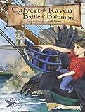 Calvert the Raven in the Battle of Baltimore, Jonathon Scott Fuqua, 1610880781