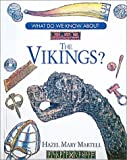 What Do We Know about the Vikings?, Helen M. Martell, 087226355X