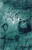 North Beach Revisited : New and Revised Poems, Winans, A. D., 1891408119