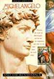Michelangelo and the Renaissance (Great Artists Series)