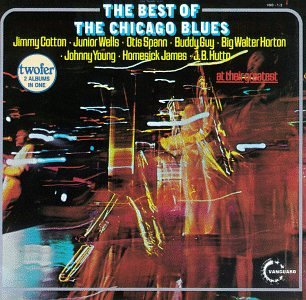 - The Best of the Chicago Blues