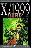 X/1999, Vol. 17: Suite
